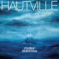 CD HAUTVILLE Mater Dolorosa