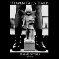 CD HEAVEN FALLS HARD 20 Years of Tears 1993-2013
