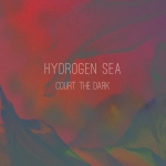 CD HYDROGEN SEA Court the Dark