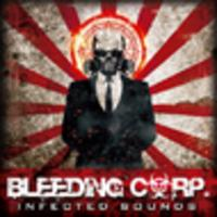 CD BLEEDING CORP Infected Sounds