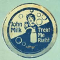 CD JOHN MILK Treat Me Right