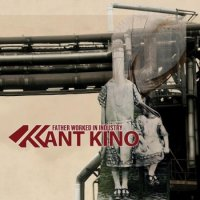 CD KANT KINO Father Worked In Industry