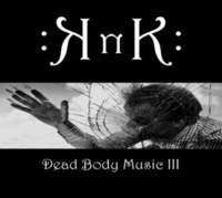 CD KNK Dead Body Music III