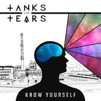 CD TANKS AND TEARS Know Yourself