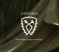 CD LARRNAKH Like the silken shrouds of loneliness