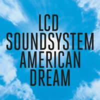 CD LCD SOUNDSYSTEM American Dream