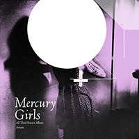 CD MERCURY GIRLS Ariana