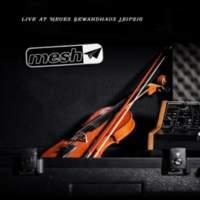 CD MESH Live At Neues Gewandhaus Leipzig