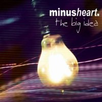 CD MINUSHEART The Big Idea