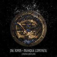 CD DIE FORM MUSIQUE CONCRETE Cinema Obscura