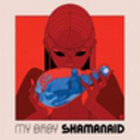CD MY BABY Shamanaid