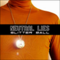 CD NEUTRAL LIES Glitterball EP
