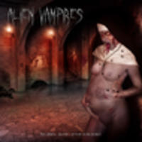 CD ALIEN VAMPIRES Nuns are pregnant EP