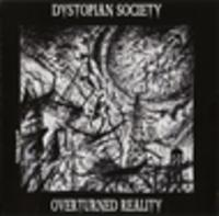 CD DYSTOPIAN SOCIETY Overturned Reality