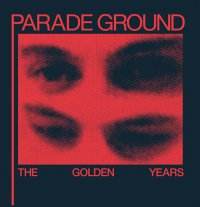CD PARADE GROUND The Golden Years