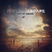 CD PERPETUAL ESCAPE Into My Dreams