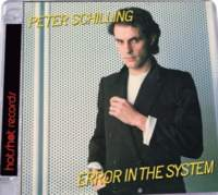 CD PETER SCHILLING Error In The System
