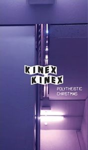 CD KINEX KINEX Polytheistic Christmas