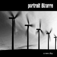 CD PORTRAIT BIZARRE a new day