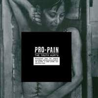 CD PRO-PAIN The Truth Hurts