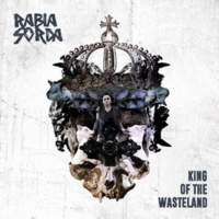 CD RABIA SORDA King Of The Wasteland