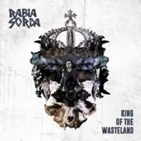 CD RABIA SORDA King Of The Wasteland