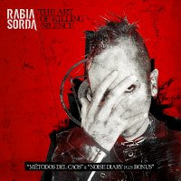 CD RABIA SORDA The Art Of Killing Silence