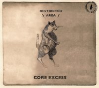 CD RESTRICTED AREA Core Excess / Underdog E.P