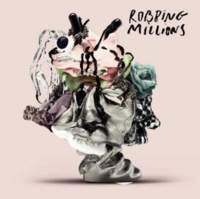 CD ROBBING MILLIONS Robbing Millions