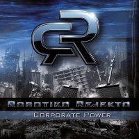 CD ROBOTIKO REJEKTO Corporate power