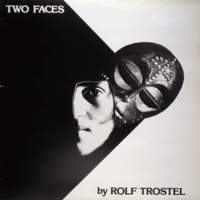CD ROLF TROSTEL Two Faces