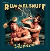 CD RUMMELSNUFF & ASBACH Rummelsnuff & Asbach