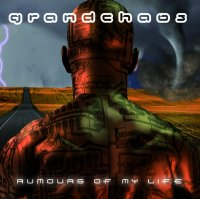 CD GRANDCHAOS Rumours Of My Life