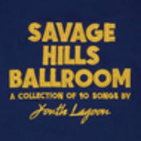 CD YOUTH LAGOON Savage Hills Ballroom