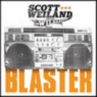 CD SCOTT WEILAND & THE WILDABOUTS Blaster