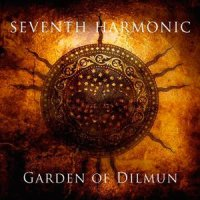 CD SEVENTH HARMONIC Garden Of Dilmun