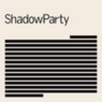 CD SHADOWPARTY ShadowParty