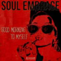 CD SOUL EMBRACE Good Morning To Myself