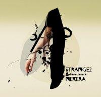 CD STRANGE2 & NEV.ERA Diario Sonoro