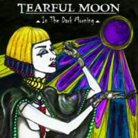 CD TEARFUL MOON In The Dark Morning