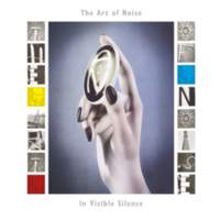 CD THE ART OF NOISE In Visible Silence