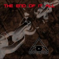 CD SYNTHETICA The End Of It All