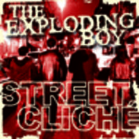 CD THE EXPLODING BOY Street Cliche
