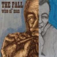 CD THE FALL Wise Ol' Man