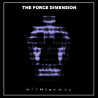 CD THE FORCE DIMENSION Machine Sex
