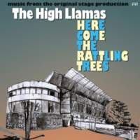 CD THE HIGH LLAMAS Here Come The Rattling Trees