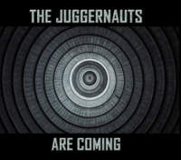 CD THE JUGGERNAUTS The Juggernauts Are Coming