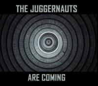 CD THE JUGGERNAUTS The Juggernauts Are Coming