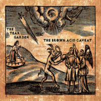 CD THE TEAR GARDEN The Brown Acid Caveat