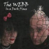 CD THE WEBB In A Dark Place